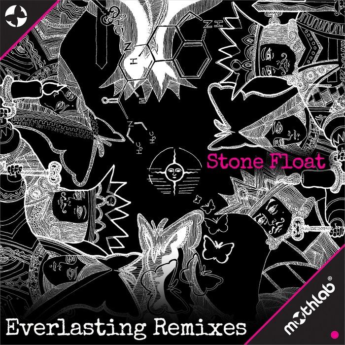 STONE FLOAT - Everlasting (remixes)