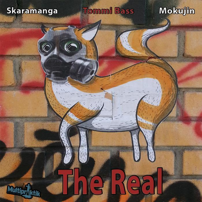 BASS, Tommi/MOKUJIN/SKARAMANGA - The Real
