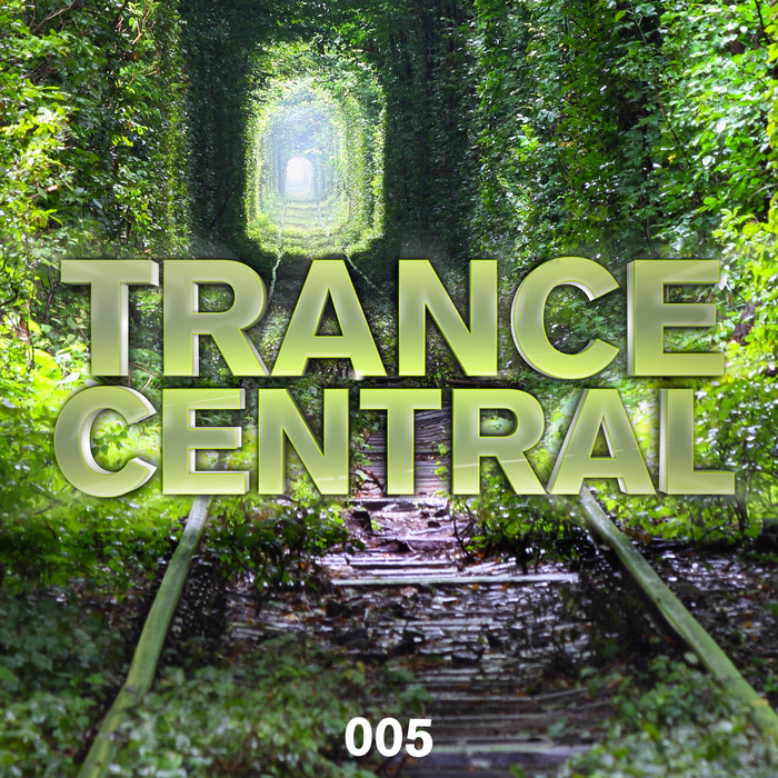 VARIOUS - Trance Central 005