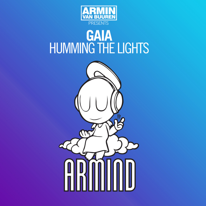 VAN BUUREN, Armin pres GAIA - Humming The Lights