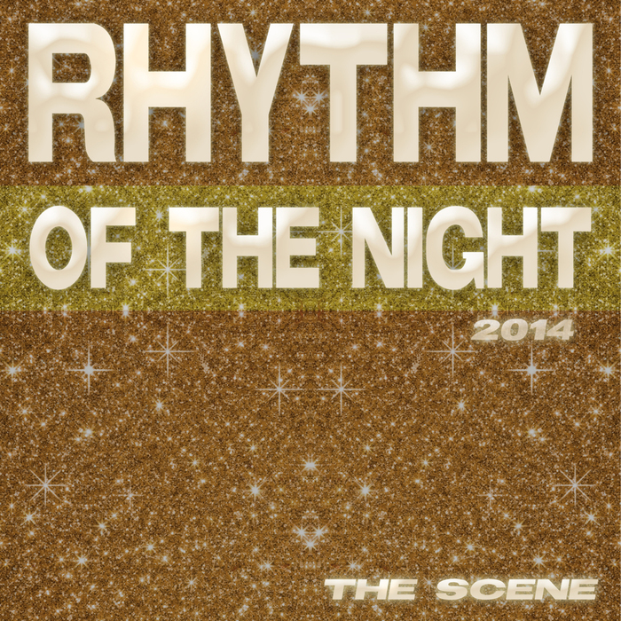 SCENE, The - Rhythm Of The Night 2014