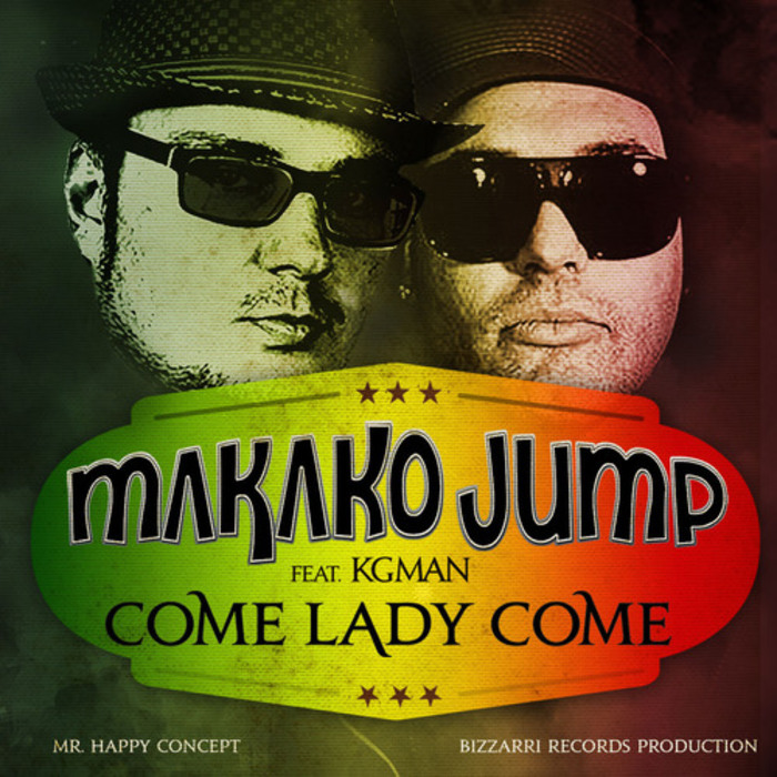 MAKAKO JUMP feat KG MAN - Come Lady Come