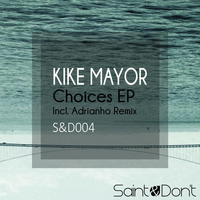 MAYOR, Kike - Choices EP