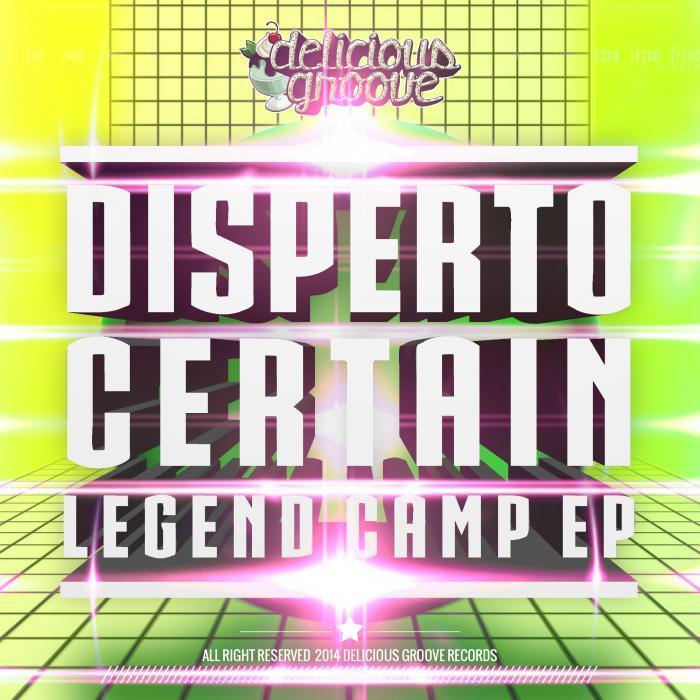 DISPERTO CERTAIN - Legend Camp EP
