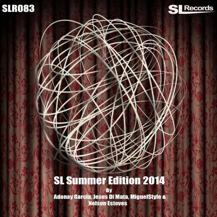 ADONAY GARCIA/JESUS DI MATA/MIGUELSTYLE/NELSON ESTEVES - SL Summer Edition 2014