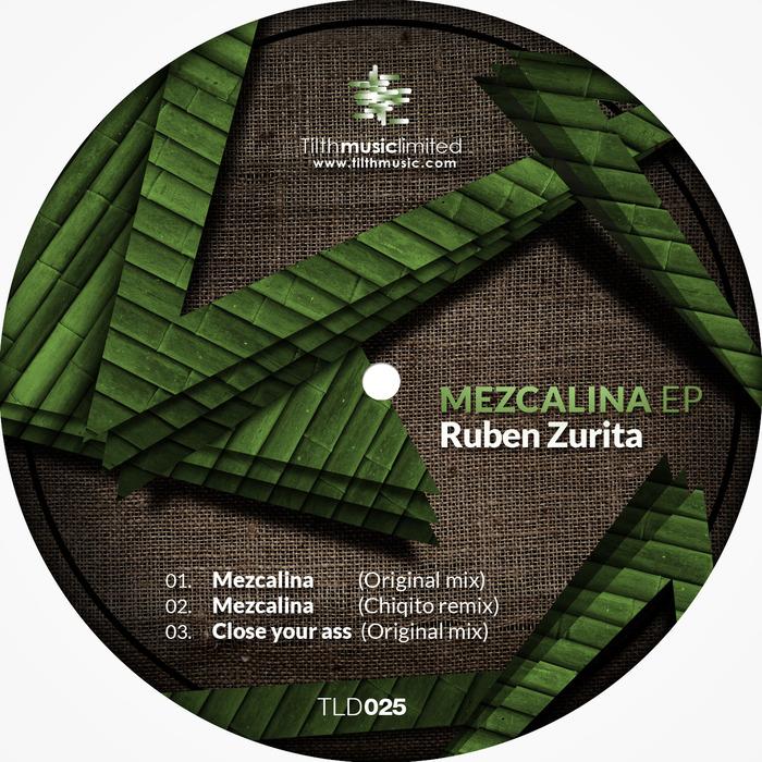 ZURITA, Ruben - Mezcalina EP