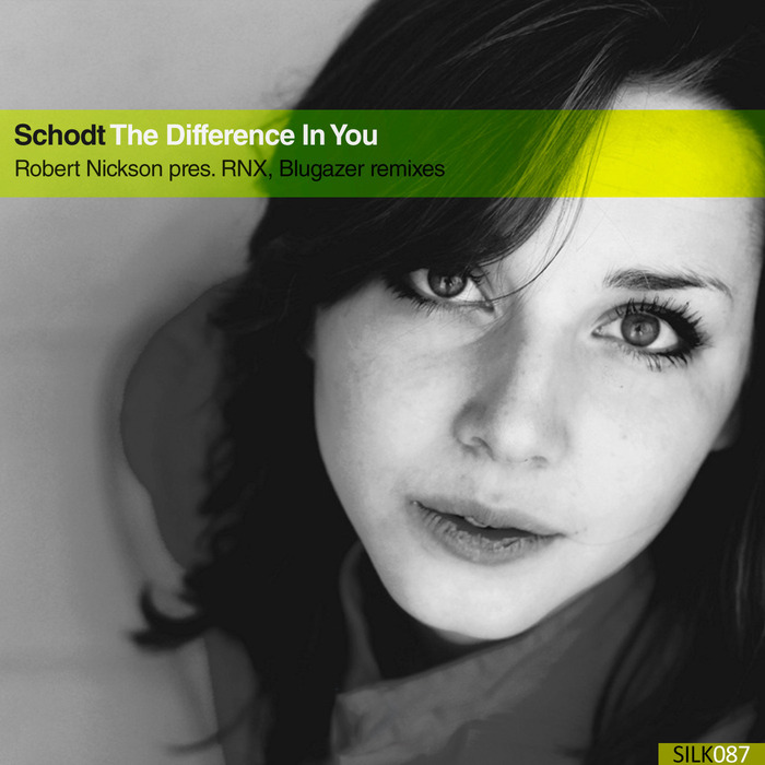 SCHODT - The Difference In You (Remixes)