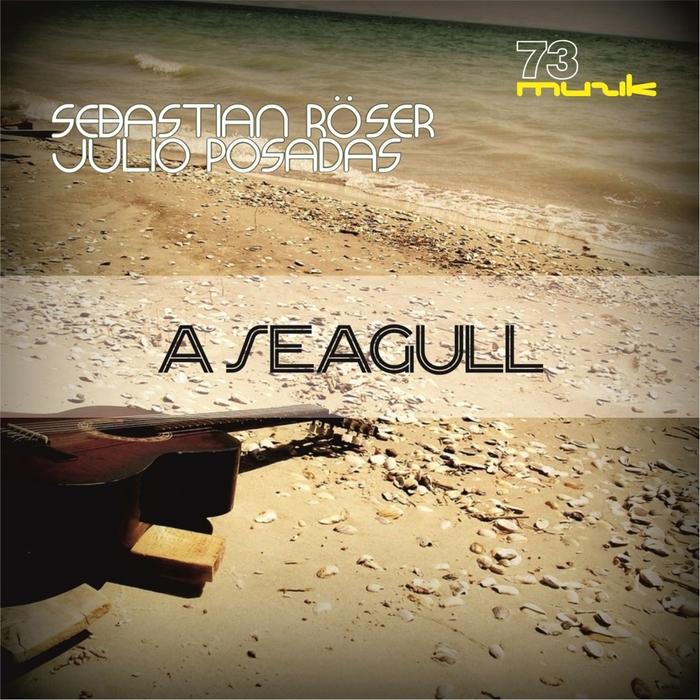ROSER, Sebastian/JULIO POSADAS - A Seagull
