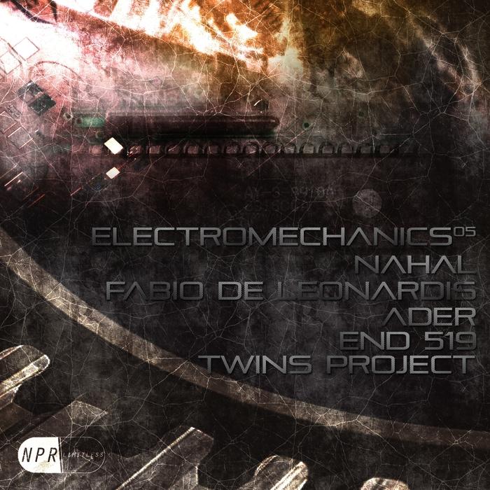 NAHAL/FABIO DE LEONARDIS/END 519/TWINS PROJECT/ADER - Electromechanics 05