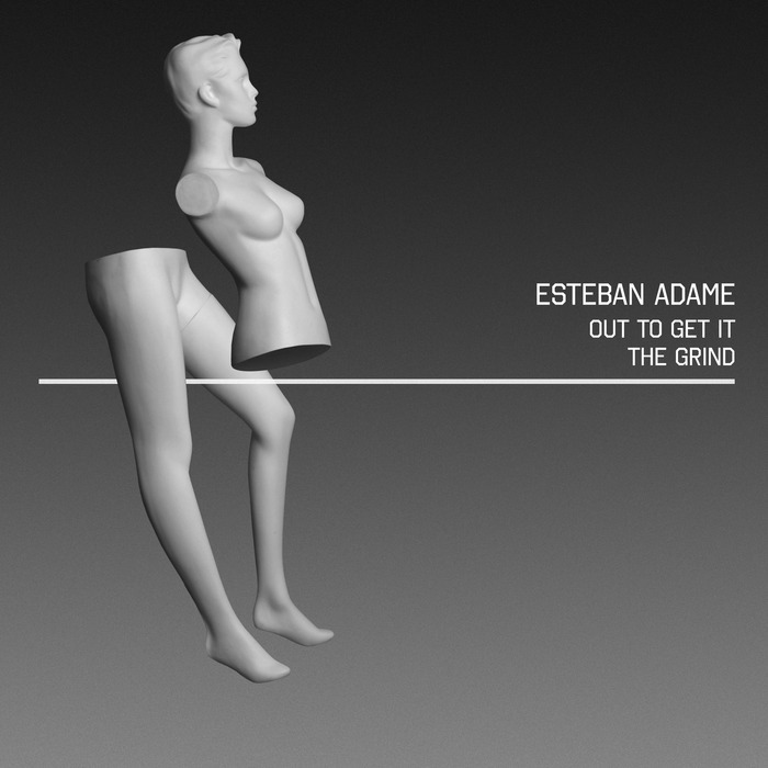 ADAME, Esteban - Out To Get It