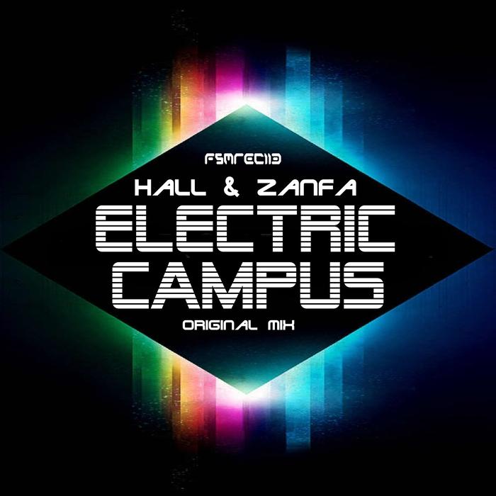 HALL & ZANFA - Electric Campus