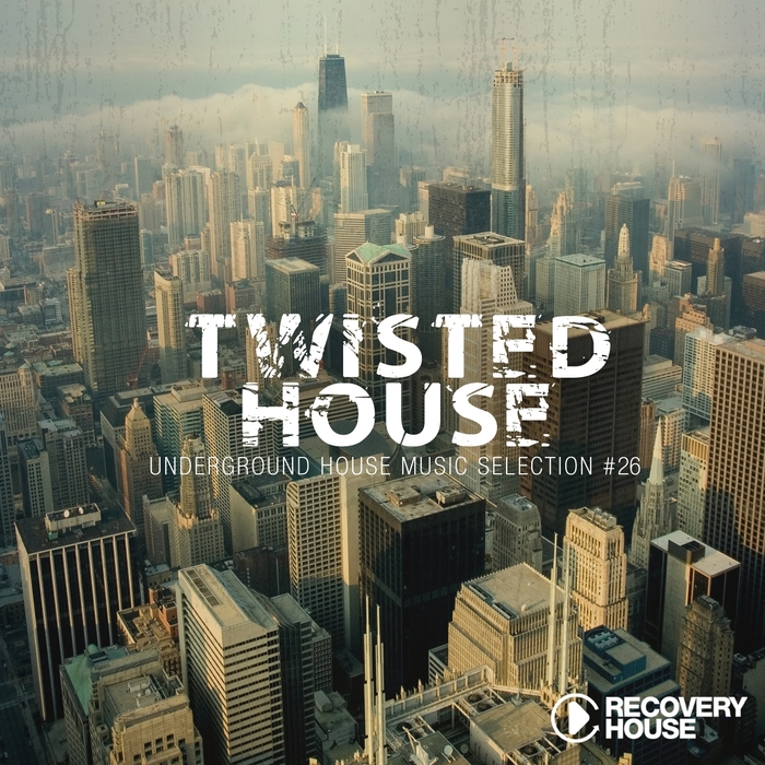 VARIOUS - Twisted House Vol 26