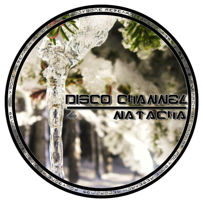 DISCO CHANNEL - Natacha