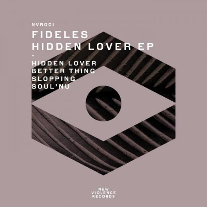 FIDELES - Hidden Lover EP