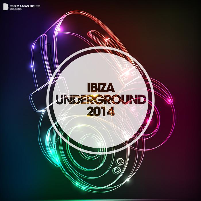 VARIOUS - Ibiza Underground 2014 (Deluxe Version)