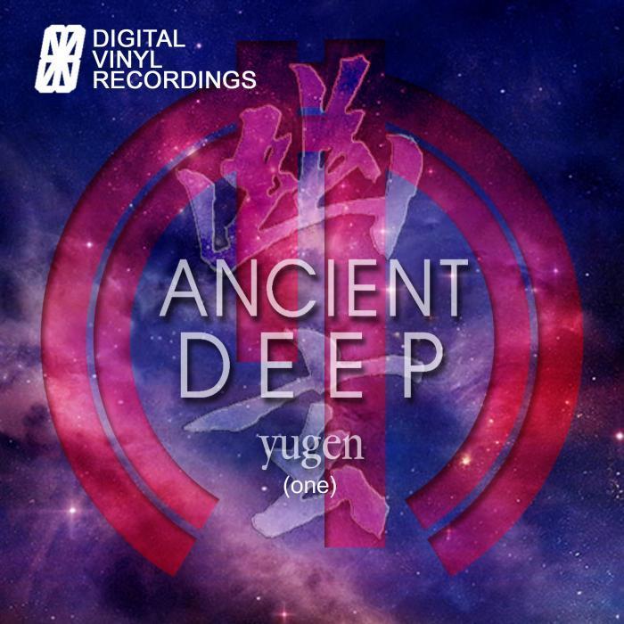 ANCIENT DEEP - Yugen (One)