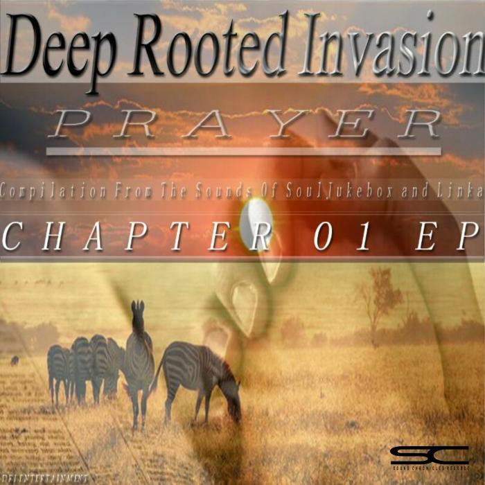 DEEP ROOTED INVASION/VARIOUS - Prayer Compilation From The Sounds Of Soul Jukebox & Linka: Chapter 01 EP