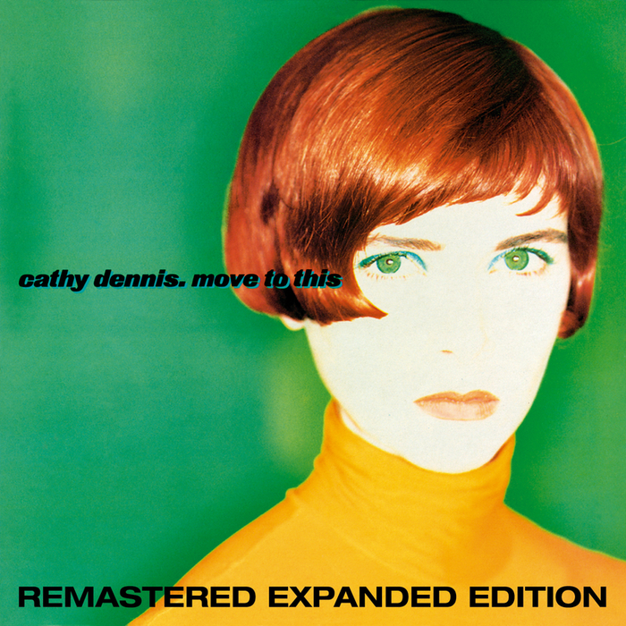 CATHY DENNIS - Move To This (Expanded Edition)