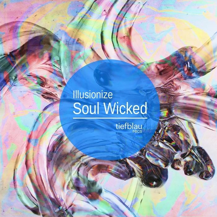 ILLUSIONIZE - Soul Wicked