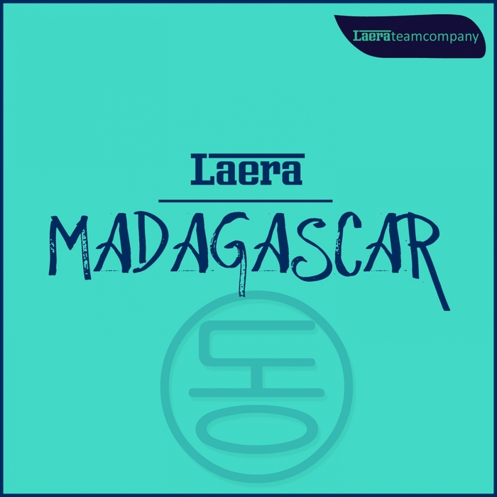 LAERA - Madagascar (remixes)