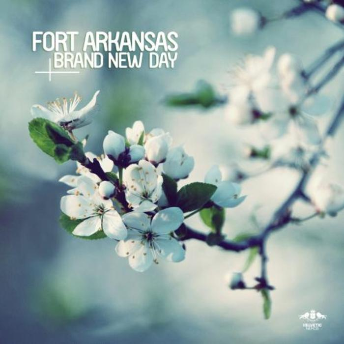 FORT ARKANSAS - Brand New Day