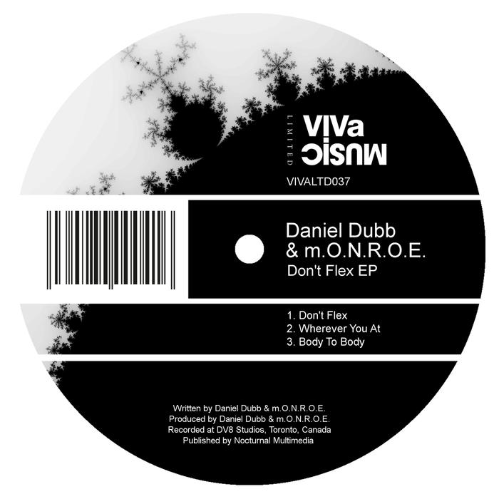 DANIEL DUBB/MONROE - Don't Flex EP