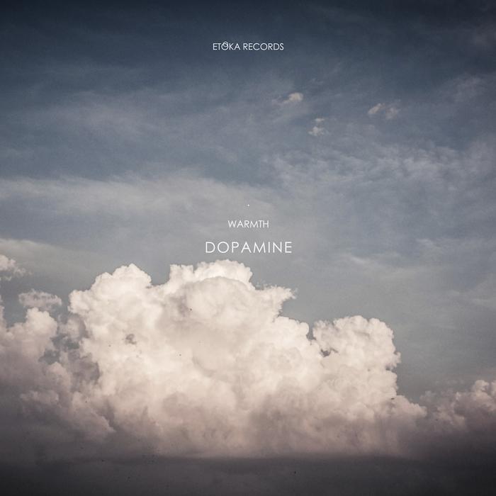 WARMTH - Dopamine