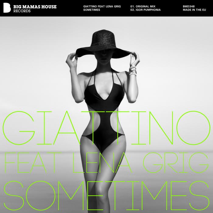 GIATTINO/LENA GRIG - Sometimes
