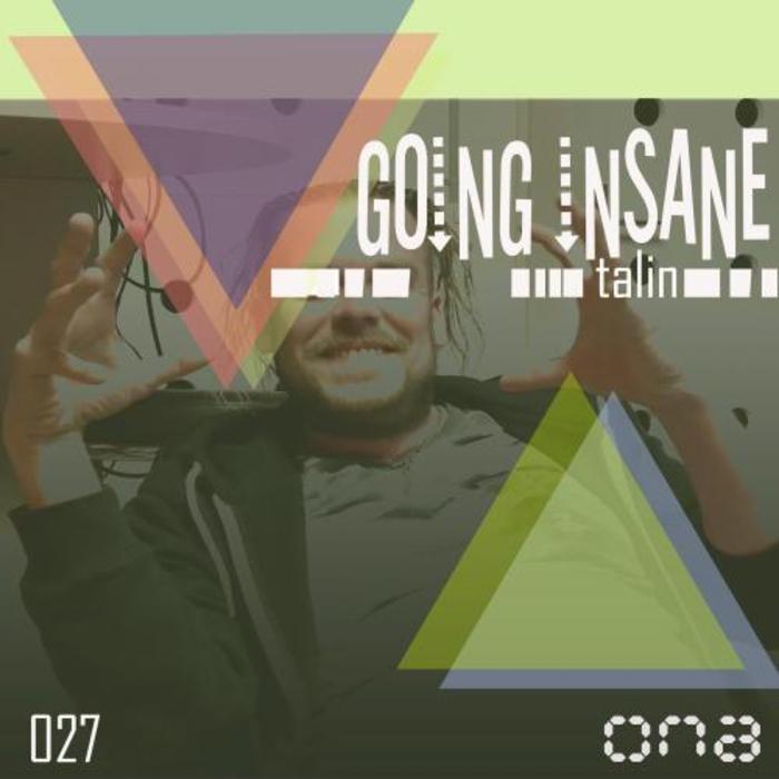 TALIN - Going Insane