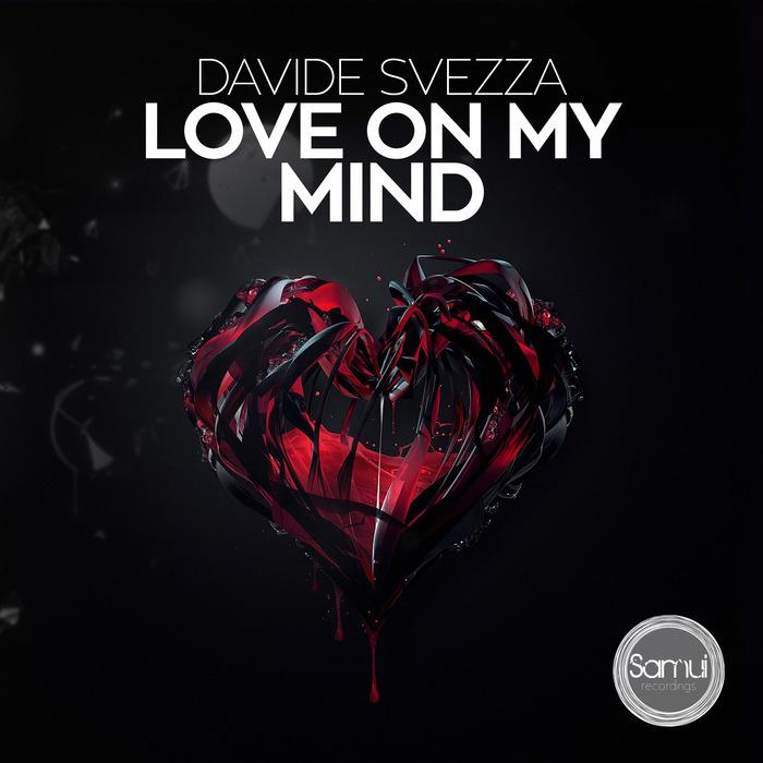 SVEZZA, Davide - Love On My Mind