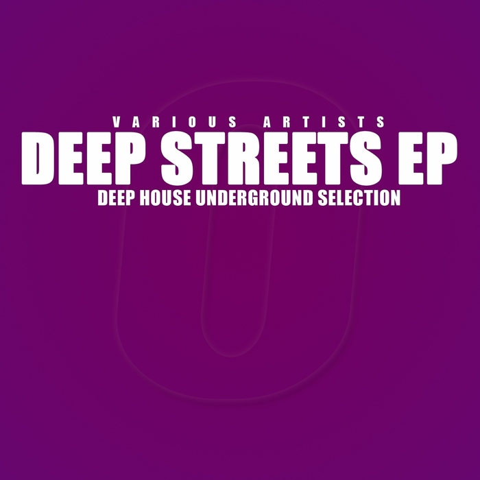 KEYRIGHT/ALEXIA ALLEN/GULIVER STONE/ASIURA/BONES JANVIER - Deep Streets (Deep House Underground Selection)