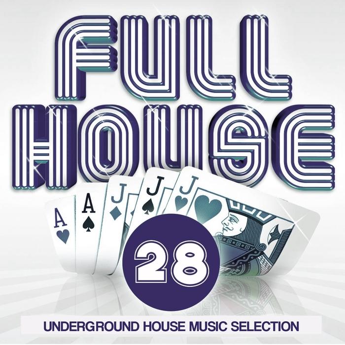 VARIOUS - Full House Vol 28