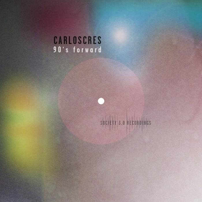 CARLOSCRES - 90's Forward
