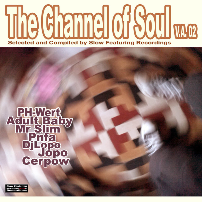 VARIOUS - The Channel Of Soul V.A 02