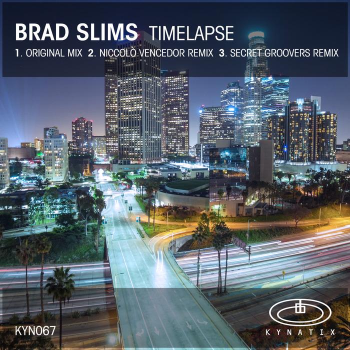 SLIMS, Brad - Timelapse