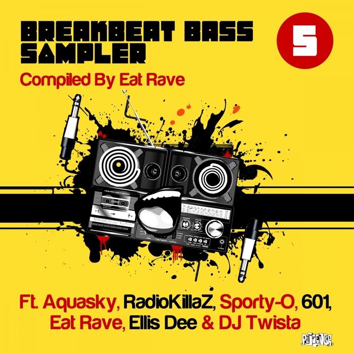 601/AQUASKY/RADIOKILLAZ/ELLIS DEE/DJ TWISTA - Breakbeat Bass Vol 5 (Album Sampler) (Explicit)