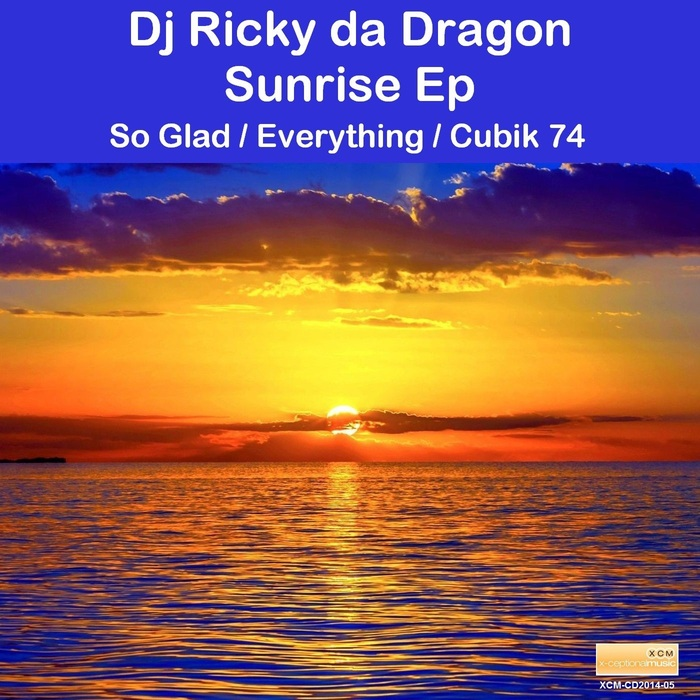 DJ RICKY DA DRAGON - Sunrise EP