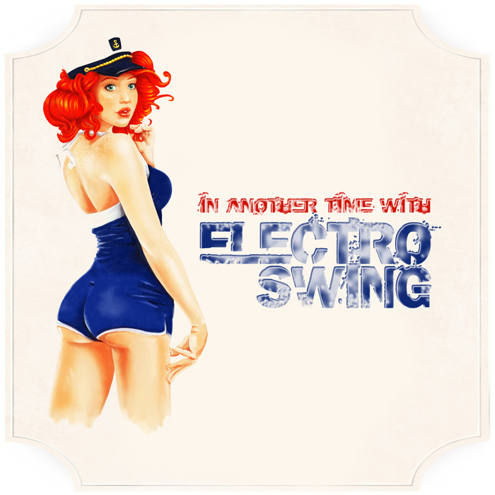 VARIOUS - In Another Time With Electro Swing