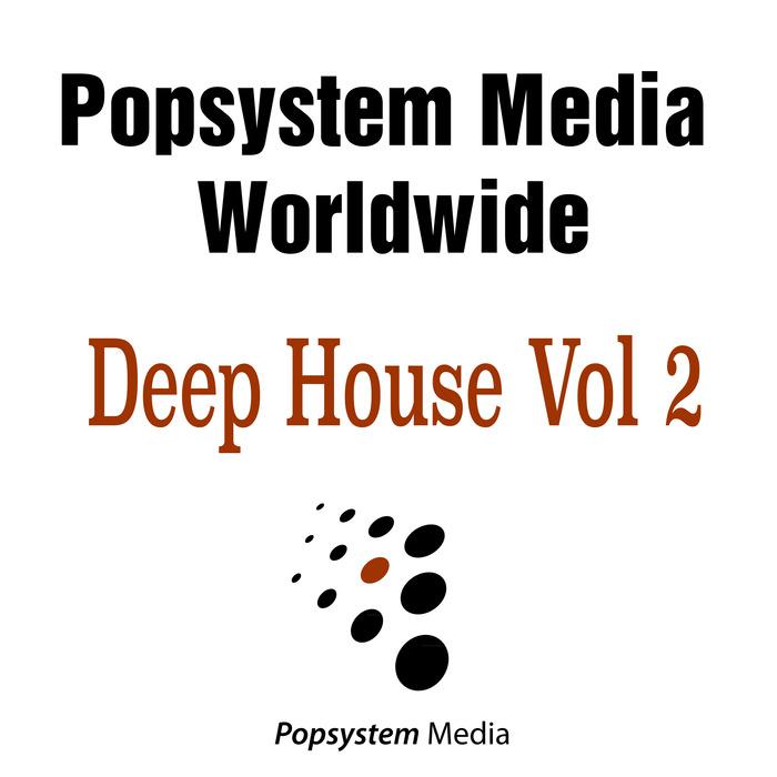 VARIOUS - Popystem Media Worldwide Deep House Vol  2