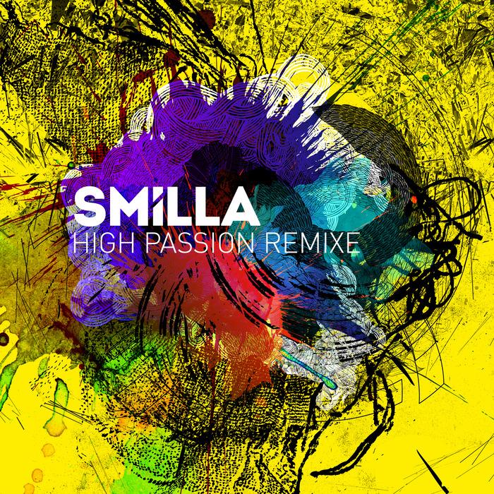 SMILLA - High Passion Remixe