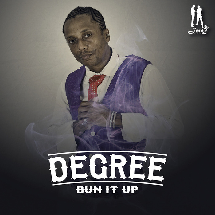 DEGREE - Bun It Up
