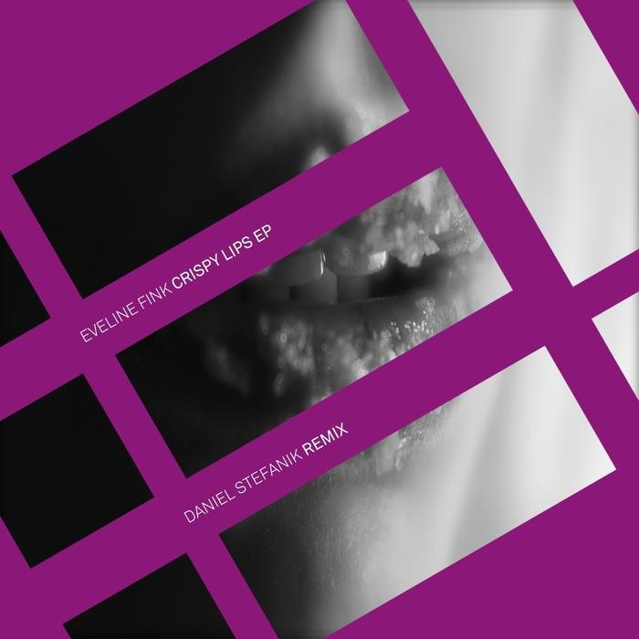 FINK, Eveline - Crispy Lips EP