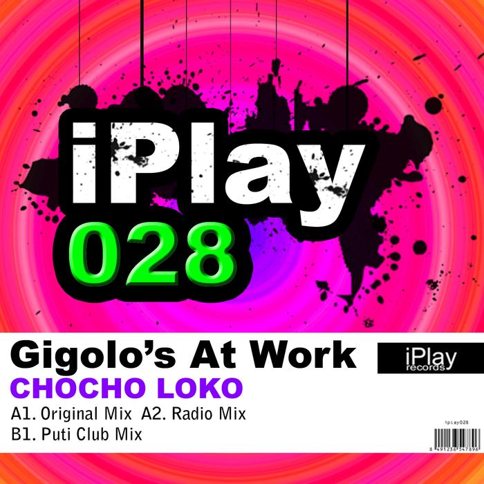GIGOLOS AT WORK - Chocho Loko