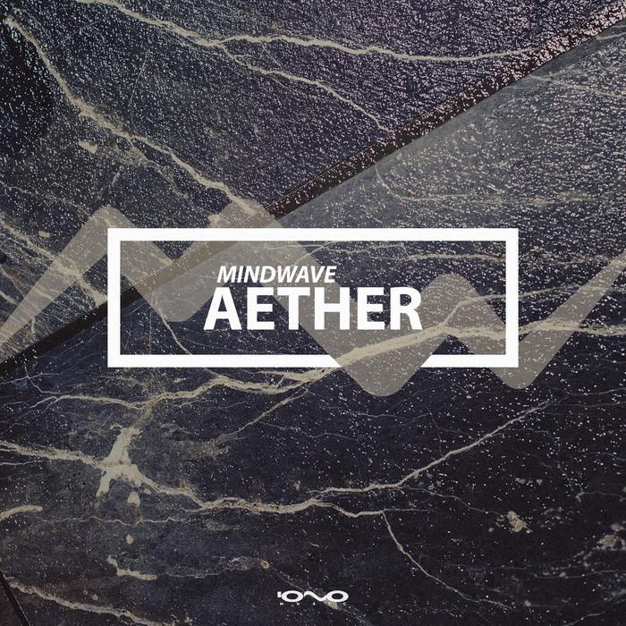 MINDWAVE - Aether Single