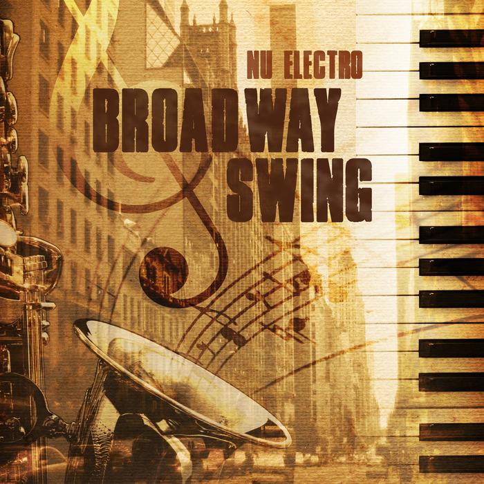 VARIOUS - Nu Electro Broadway Swing