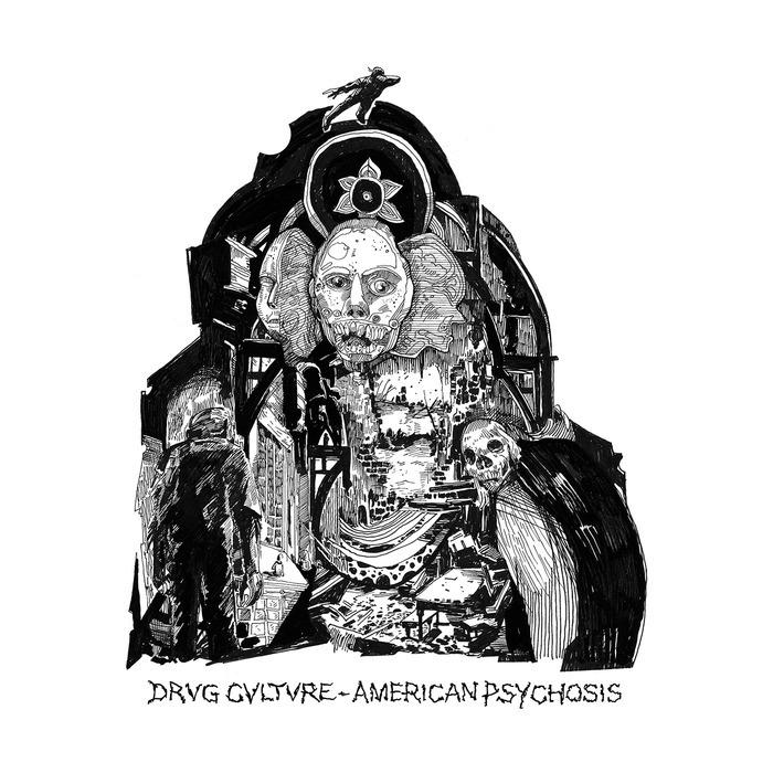 DRVG CVLTVRE - American Psychosis