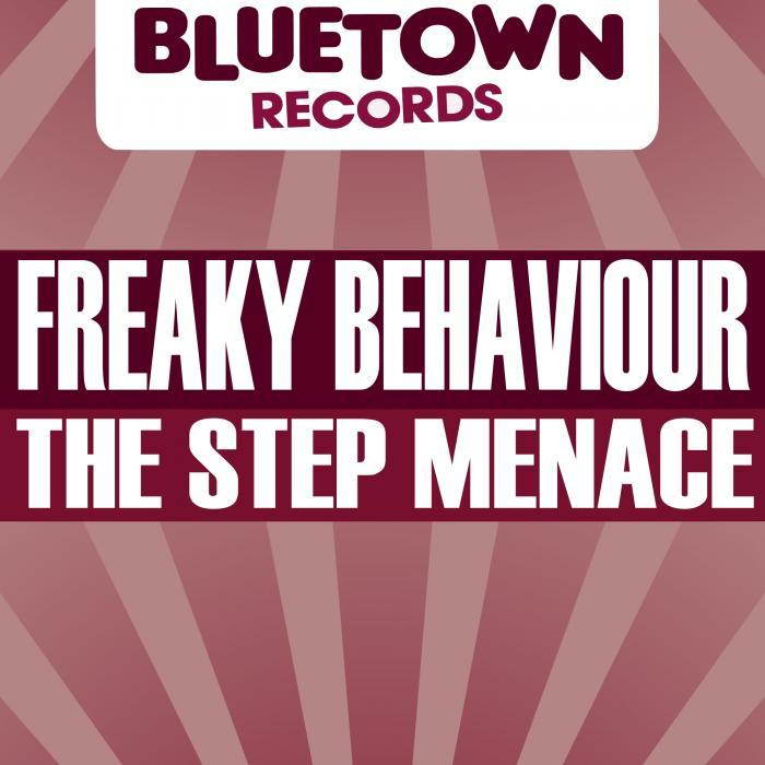 FREAKY BEHAVIOUR - The Step Menace