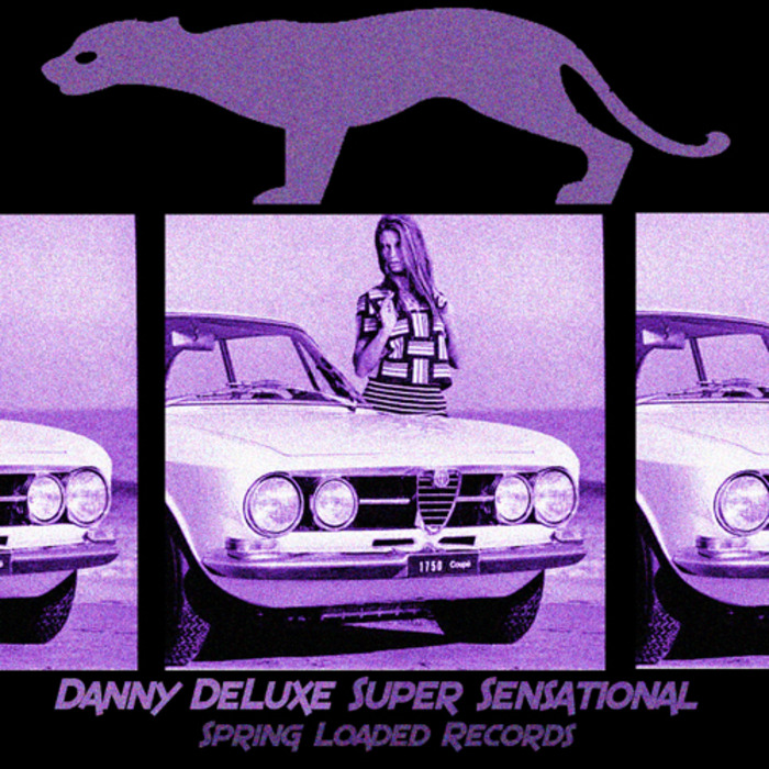 DELUXE, Danny - Super Sensational