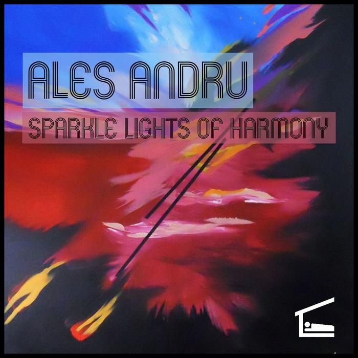 ANDRU, Ales - Sparkle Lights Of Harmony