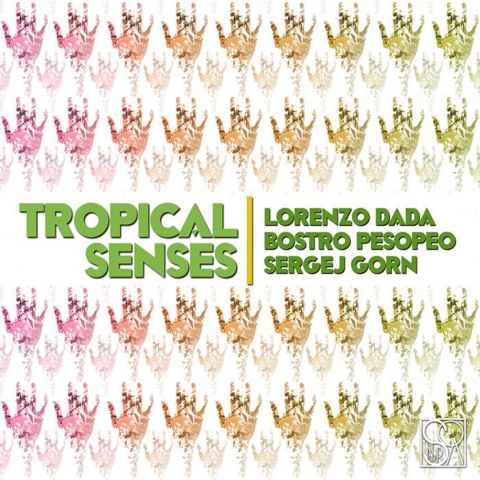 DADA, Lorenzo - Tropical Senses